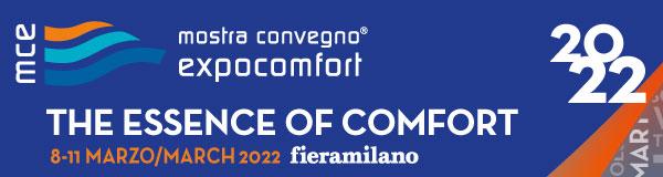 Mostra Convegno Expocomfort - MCE, Milano, 8-11 Martie 2022